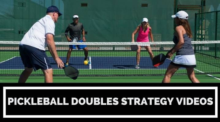 8 Pickleball Doubles Strategy Videos